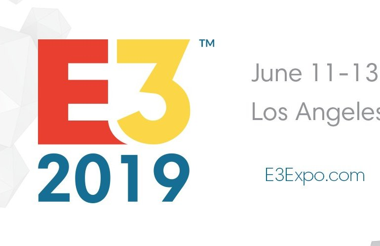 E3 2019, June 11 - 13, Los Angeles