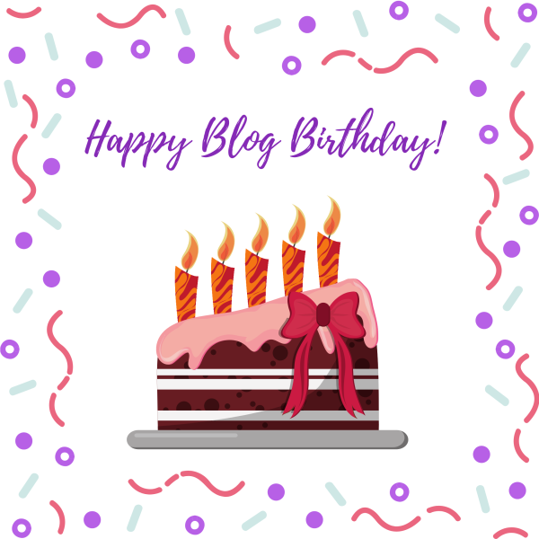 Happy blog birthday in purple font, an image of a cake with 5 candles and a bow.